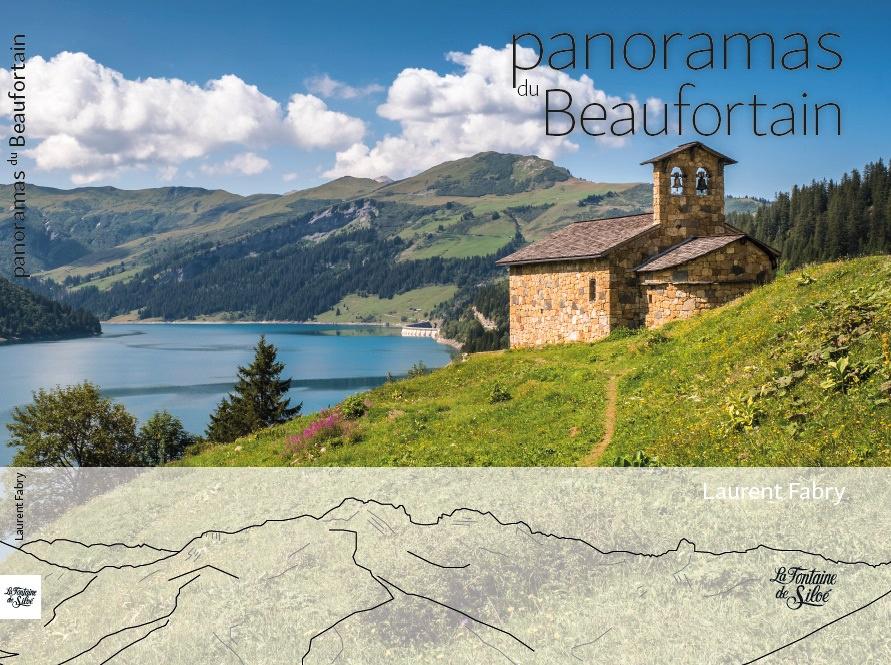 Panoramas du Beaufortain, éditions la Fontaine de Siloé, par Laurent FABRY photographe